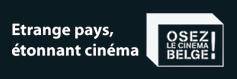 Osez le cinéma belge - Etrange pays, étrange cinéma